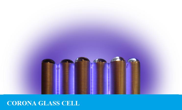 CORONA GLASS CELL